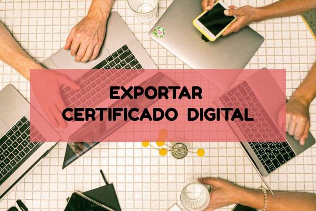 Exportar un certificado digital